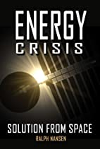 Energy Crisis: Solution from Space (Apogee…