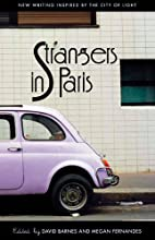 Strangers in Paris: New Writing Inspired by…