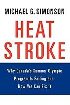 Heatstroke: Why Canada's Summer Olympic…