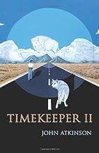Timekeeper II by John Atkinson