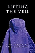 Lifting the Veil by Jane Kamerling