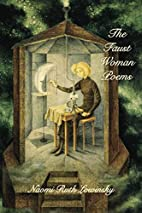The Faust Woman Poems by Naomi Ruth Lowinsky