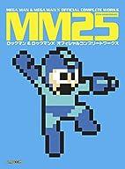 MM25: Mega Man & Mega Man X Official…