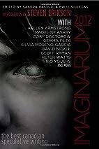 Imaginarium 2012: The Best Canadian…