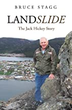 Landslide : the Jack Hickey story by Bruce…