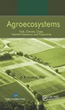 Agroecosystems: Soils, Climate, Crops,…