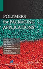 Polymers for Packaging Applications by Sajid…