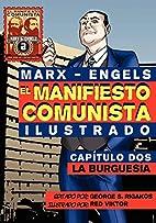El Manifi esto Comunista (Ilustrado) -…
