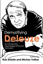 Demystifying Deleuze: An Introductory…