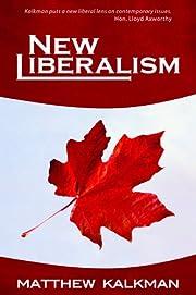 New Liberalism av Matthew Kalkman