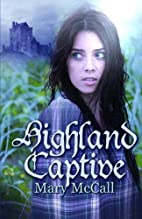 Highland Captive by Mary McCall