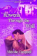 Rowena Through the Wall (Volume 1) by…
