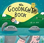 The Goodnight Book by Lori Joy Smith