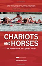 Chariots and Horses: Life Lessons from an…