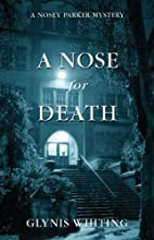 A Nose for Death by Glynis Whiting