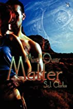 Mind Over Matter (ASI, #1) by S. J. Clarke