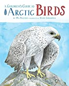A Children's Guide to Arctic Birds…