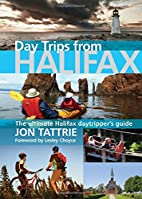 Day Trips from Halifax: The Ultimate Halifax…