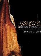 Salt cod cuisine by Edward Jones