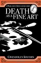 Death as a Fine Art (Margaret Spencer…
