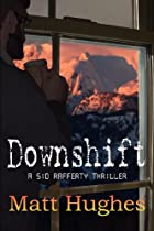 Downshift by Matt Hughes