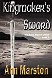 Marston, Ann: Kingmaker's Sword, Book 1, The Runeblades of Celi