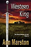 Marston, Ann: Western King: Book 2, the Rune Blades of Celi