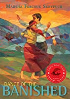 Dance of the Banished by Marsha Skrypuch