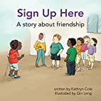 Sign Up Here: A story about friendship (I'm…