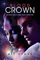 Blood Crown (The Eden Project) (Volume 1) by…