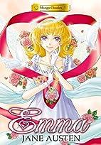 Manga Classics: Emma by Jane Austen by…