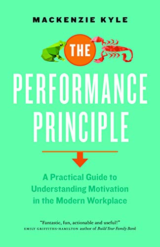 the-performance-principle-a-practical-guide-to-understanding-motivation-in-the-modern-workplace