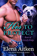 His to Protect: A BBW Paranormal Shifter…
