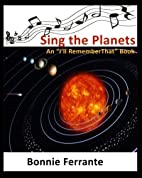 Sing the Planets: I'll Remember That (Volume…