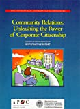 American Productivity & Quality Center: Community Relations: Unleashing the Power of Corporate Citizenship