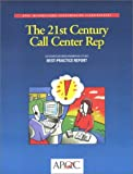 American Productivity & Quality Center: The 21st Century Call Center Representative