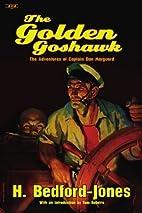 The Golden Goshawk: The Adventures of…
