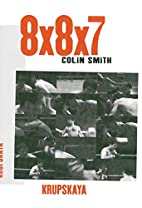 8X8X7 by Colin Smith