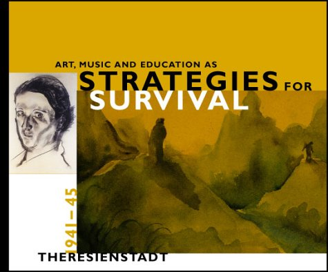 art-music-and-education-as-strategies-for-survival-theresienstadt-1941-45