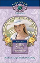 Millie's Grand Adventure, Book 6 by…