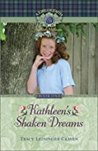 Kathleen's Shaken Dreams (A Life of Faith:…
