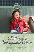 Kathleen's Unforgettable Winter (Life…