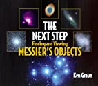 The Next Step: Finding and Viewing Messier's…