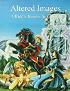 Altered Images - A Riddle Rooms Adventure by…