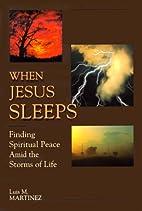 When Jesus Sleeps: Finding Spiritual Peace…