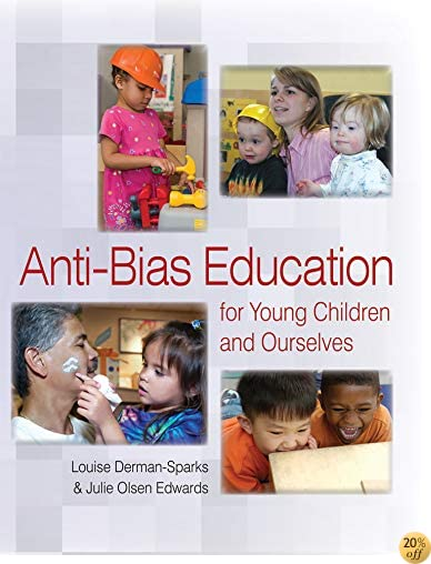 TAnti Bias Education for Young Children and Ourselves 2012
