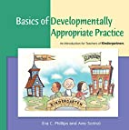 Basics of Developmentally Appropriate…