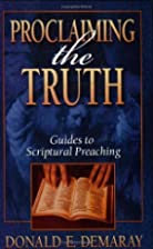 Proclaiming the truth: Guides to Scriptural…