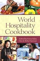World Hospitality Cookbook by Erma I Sider…