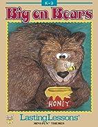 Big on Bears by Karen Shackelford